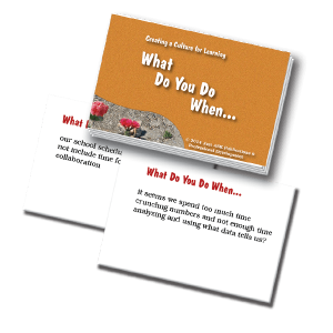 Creating a Culture for Learning What Do You Do When... Cards