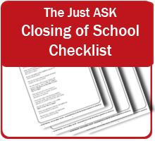 The Just ASK Closing of School Checklist