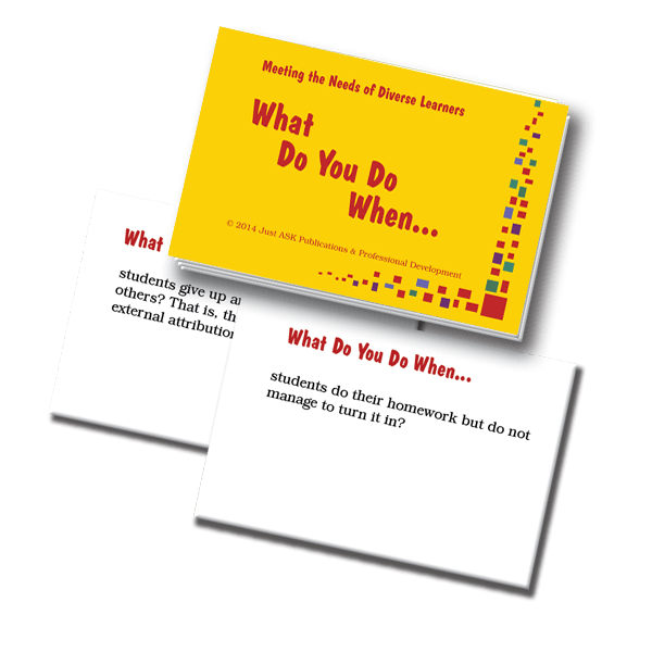 Meeting the Needs of Diverse Learners What Do You Do When... Cards