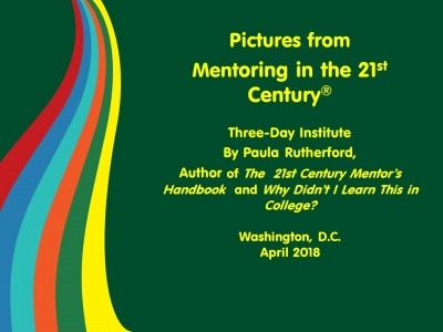 Pictures from Mentoring in the 21st Century Institute
