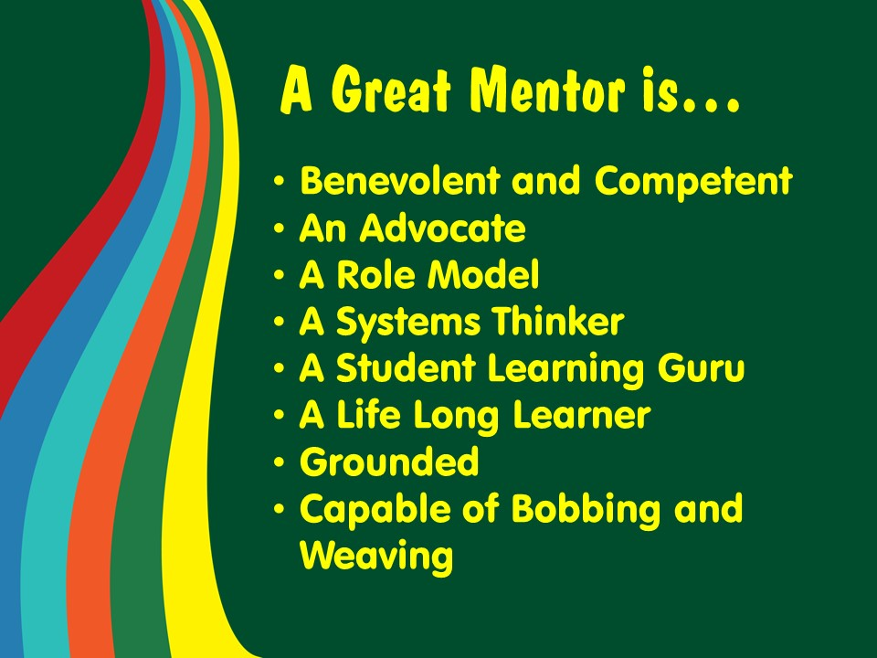A Great Mentor is slide