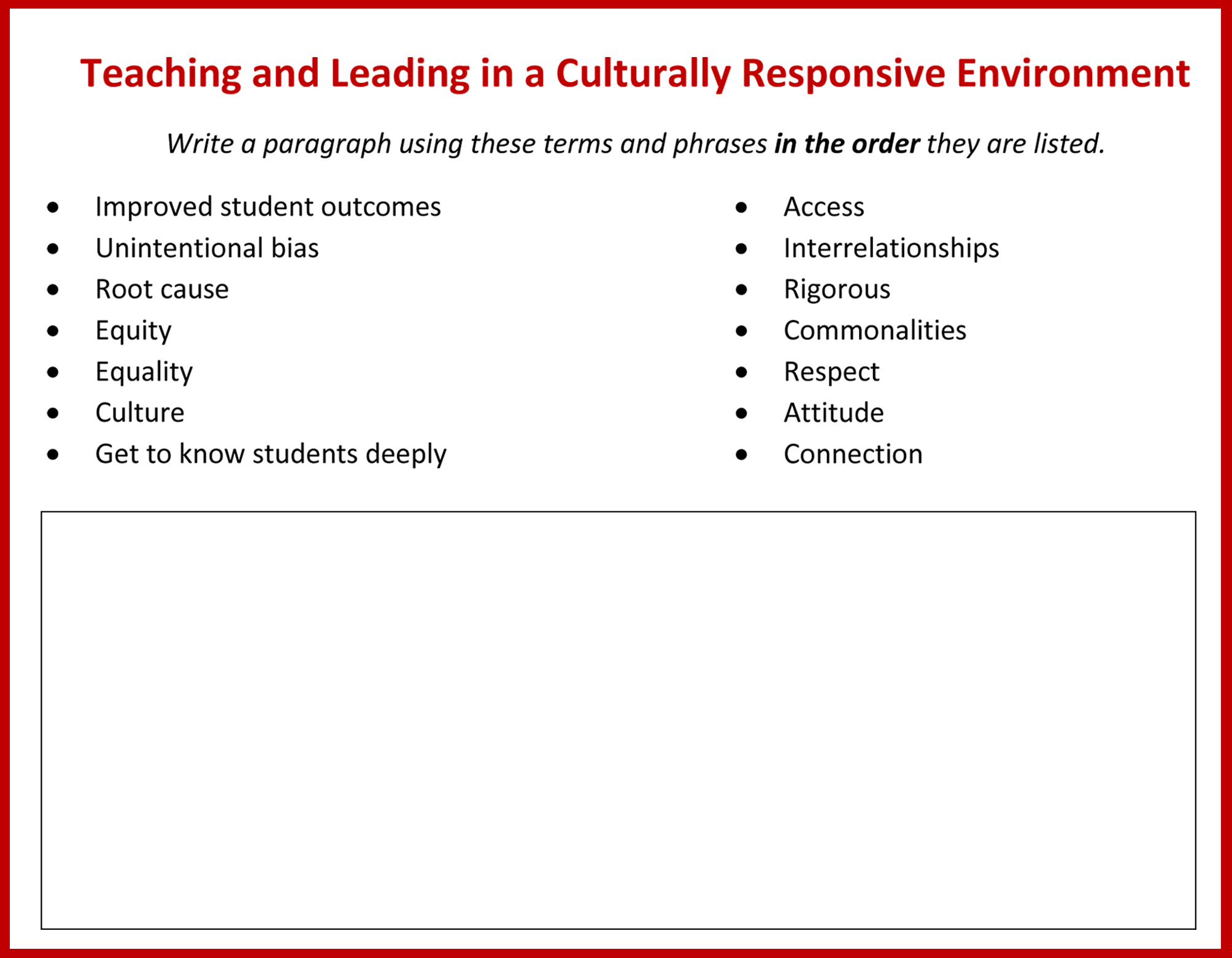 Forced paragraphTeaching and Leading in a Culturally Responsive Environment